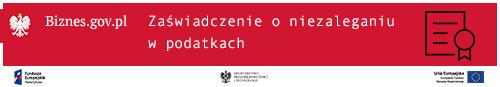 przejdź do informacji nt. zaświadczeń o niezaleganiu w podatkach (link otwiera nowe okno w innym serwisie)